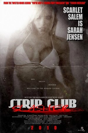 Strip Club Slasher (2010) DVDRip / Sarah French
