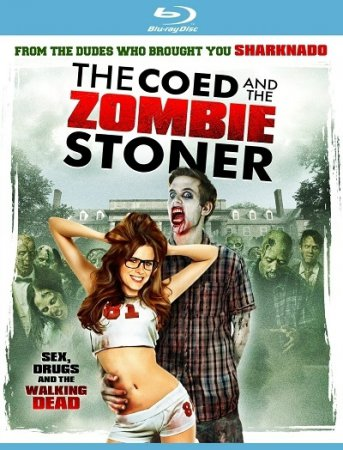The Coed and the Zombie Stoner (2014) ~ Glenn Miller / BDRip 1080p