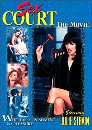 Sex Court: The Movie (2001) DVDRip / Julie Strain