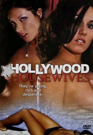 Hollywood Housewives (2007)  DVDRip [ Torchlight Pictures ] Bill Fisher