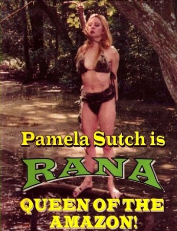 Rana, Queen of the Amazon (1994) DVDRip ~ Pamela Sutch