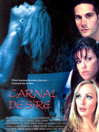 Carnal Desires (2002) DVDRip [ HollyDream Productions ] Eric Gibson
