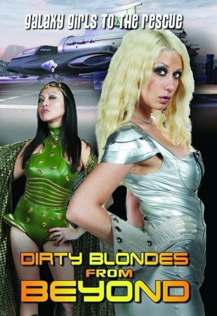 Dirty blondes from beyond (2012) HDTVRip / Fred Olen Ray