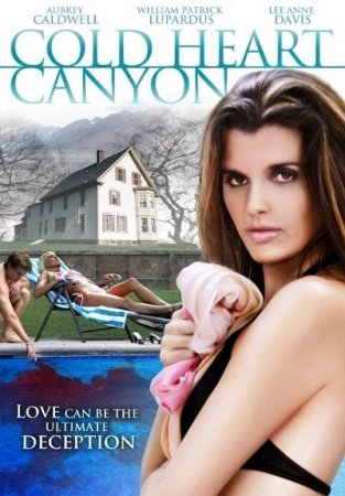 Cold Heart Canyon (2008)