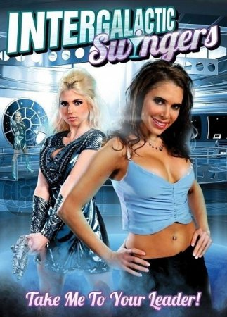 Intergalactic Swingers (2013) [ Retromedia Entertainment ]