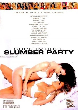 Supermodel Slumber Party (SOFTCORE VERSION/2009)