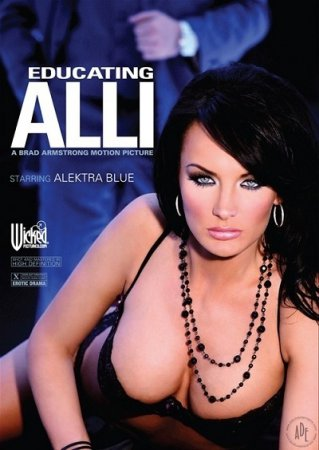 Educating Alli (SOFTCORE VERSION/2009)