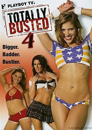 Totally Busted 4  (2006) DVDRip