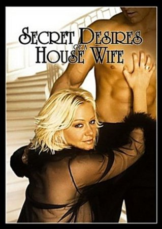 Secret Desires of a Housewife (2004) DVDRip