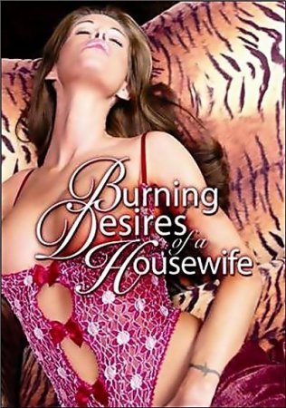 Burning Desires of a Housewife (2006)  [ Torchlight Pictures ]