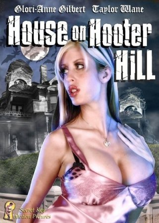 House on Hooter Hill (2007) DVDRip Jim Wynorski