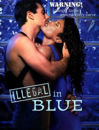 Illegal in Blue (1995) HDTVRip 720p