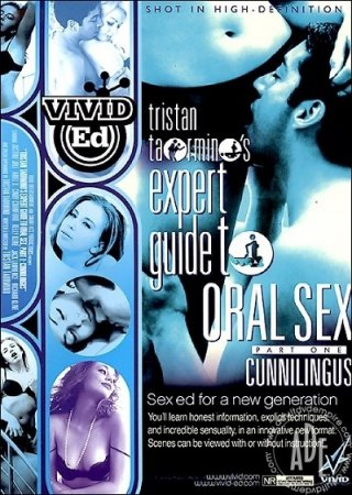 Expert Guide to Oral Sex: Cunnilingus (2007) [ Vivid ]