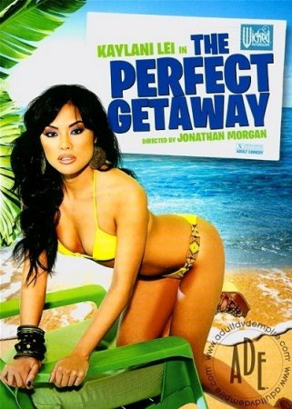 The Perfect Getaway (SOFTCORE VERSION/2011)