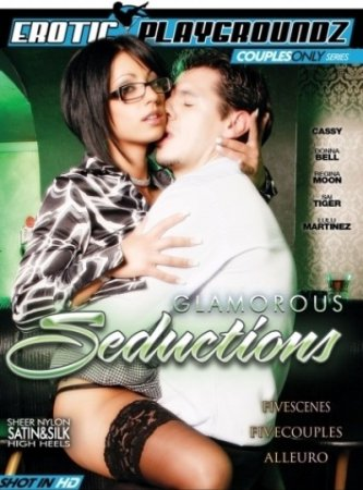 Glamorous Seductions (SOFTCORE VERSION/2011)