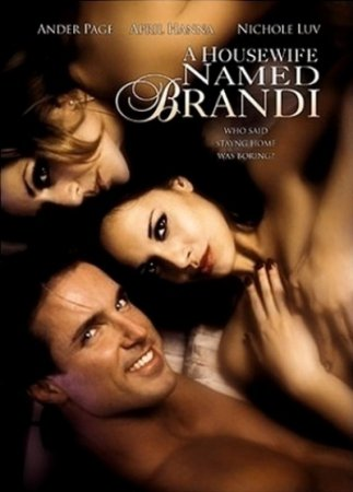 A Housewife Named Brandi (2005) [ Torchlight Pictures ]