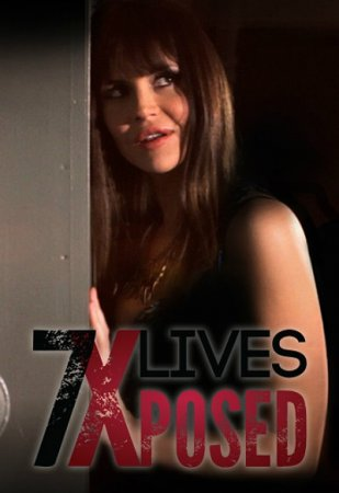 7 Lives Xposed (2013) ~ Kelley Cauthen