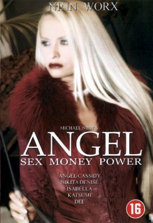Angel: Sex Money Power (SOFTCORE VERSION/2003)