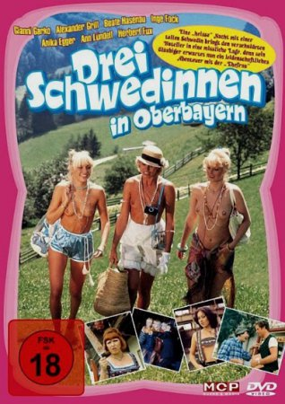 Three Sexy Girls in Tirol / Drei Schwedinnen in Oberbayern (1977)