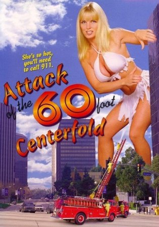 Attack of the 60 Foot Centerfolds (1995)