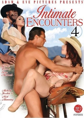Intimate Encounters 4 (SOFTCORE VERSION / 2013) [ Adam & Eve ]