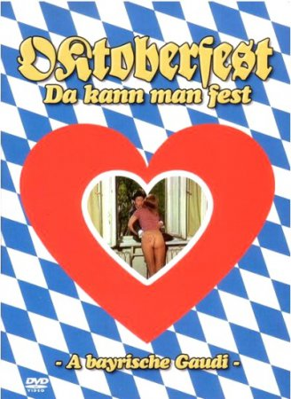 Oktoberfest! Da kann man fest (1973) [ German sex comedy ]