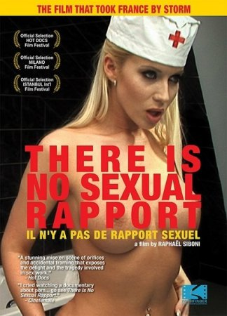 There Is No Sexual Rapport / Il ny a pas de rapport sexuel (2011) DVDRip