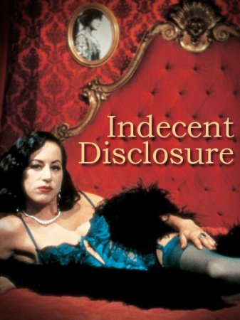 Indecent Disclosure (2000) [ Twilight Entertainment ]