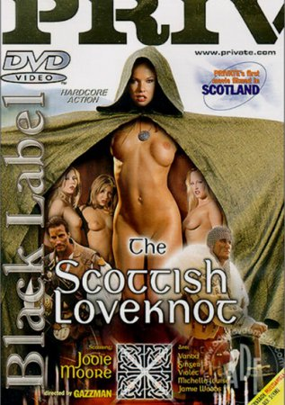 The Scottish Loveknot (SOFTCORE VERSION / 2003) [ Private ]