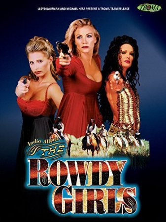 The Rowdy Girls (2000) Shannon Tweed, Julie Strain