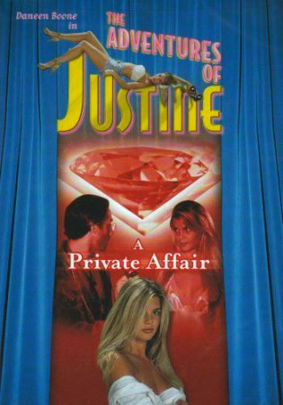 Justine: A Private Affair (1995) [ Alain Siritzky Productions ] ~ Daneen Boone