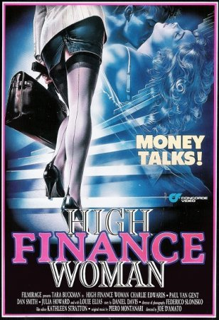 High Finance Woman (1990)  [ Filmirage ] ~ Joe D'Amato