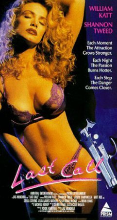 Last Call (1991) VHSRip [ Amritraj Entertainment Inc. ] ~ Jag Mundhra / Shannon Tweed