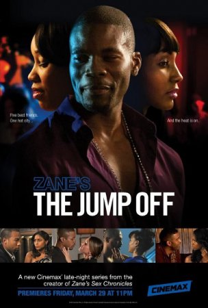 Zane's the Jump Off (Season 1 / 2013) WEBRip [ Planet Zane Productions ]
