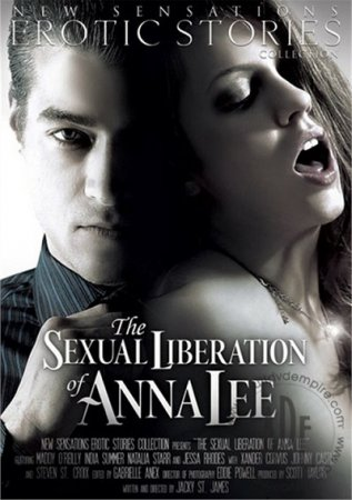 The Sexual Liberation of Anna Lee (SOFTCORE VERSION / 2014) [ New Sensations ]