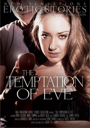 The Temptation of Eve (SOFTCORE VERSION / 2013) [ New Sensations ]