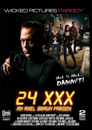 24 XXX: An Axel Braun Parody (SOFTCORE VERSION / 2014)