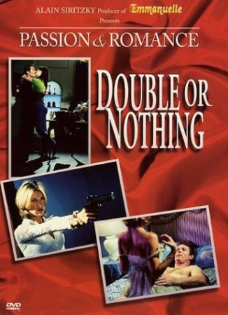 Passion and Romance: Double or Nothing / Quitte ou double (1997) [ Alain Siritzky ]