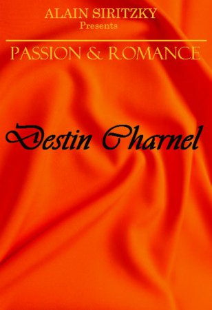 Passion and Romance: Destin Charnel / Carnal Fate (1998) [ Alain Siritzky ]