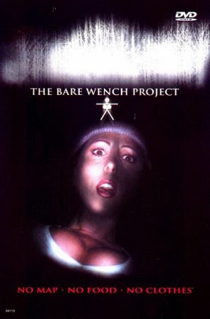 Bare Wench Project: Uncensored (2004) DVDRip ~ Jim Wynorski / Julie Strain