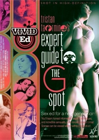 Expert Guide To the G-Spot (2008) ~ Tristan Taormino