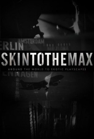 Skin to the Max (Season 1 / 2 / 2011 / 2012)