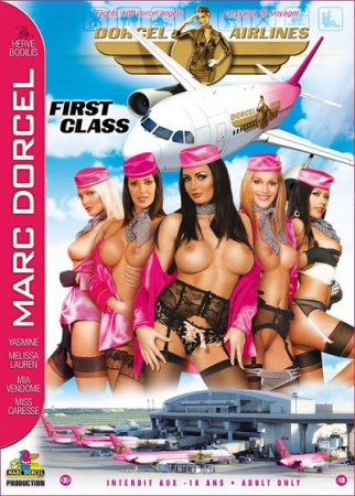 Dorcel Airlines 3: First Class (SOFTCORE VERSION / 2009) [ Marc Dorcel ]