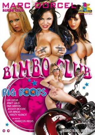 Bimbo Club Big Boobs (SOFTCORE VERSION / 2007)