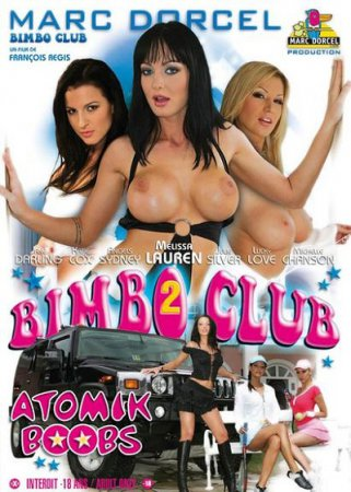 Bimbo club 2 Atomik Boobs (SOFTCORE VERSION / 2008) [ MD ]