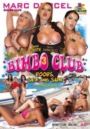 Bimbo Club 3: Boobs, Sex and Sun (SOFTCORE VERSION / 2009) [ MD ]