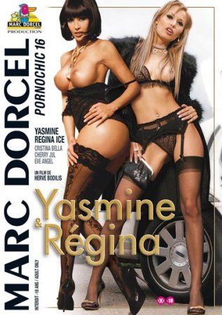 Yasmine & Régina: Pornochic 16 (SOFTCORE VERSION / 2008)