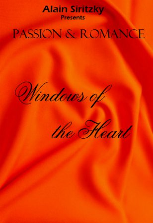 Passion and Romance: Windows of the Heart (1997) [ Alain Siritzky ]