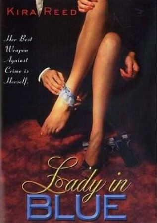 The Lady in Blue / Hard Evidence (1996) DVDRip [ Royal Oaks Entertainment ] Kira Reed