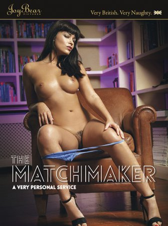 The Matchmaker (SOFTCORE VERSION / 2014)